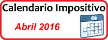 Calendario de Impuestos de Abril 2016 en México