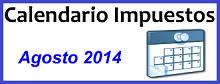 Calendario de Impuestos de Agosto 2014 en México