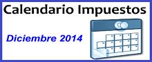 Calendario de Impuestos de Diciembre 2014 en México