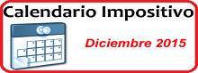 Calendario de Impuestos de Diciembre 2015 en México
