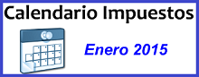 Calendario de Impuestos de Enero 2015 en México