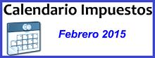 Calendario de Impuestos de febrero 2015 en México