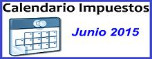 Calendario de Impuestos de Junio 2015 en México