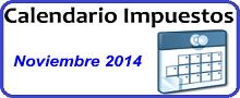 Calendario de Impuestos de Noviembre 2014 en México