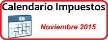 Calendario de Impuestos de Noviembre 2015 en México