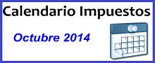Calendario de Impuestos de Octubre 2014 en México