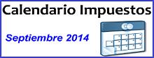 Calendario de Impuestos de Septiembre 2014 en México