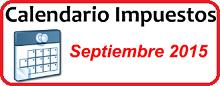 Calendario de Impuestos de Septiembre 2015 en México
