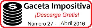Gaceta Fiscal Abril 2016