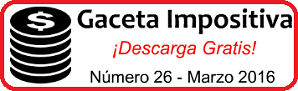 Gaceta Fiscal Marzo 2016
